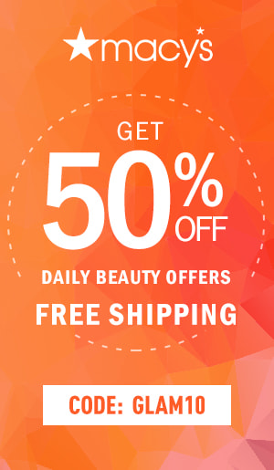 Get 50% off Daily Beauty Offers + Free Shipping with code GLAM10. Shop now at Macys.com!
